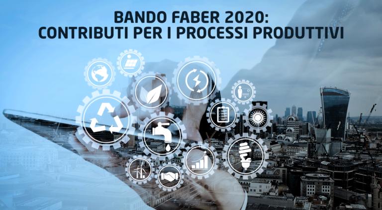 Faber 2020: contributi per i processi produttivi